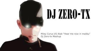 Baixar Miley Cyrus VS Alok-Hear me now in malibu-Dj Zero-tx Mashup