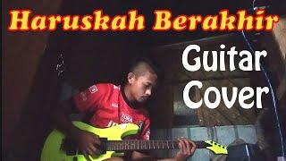 HARUSKAH BERAKHIR - RIDHO RHOMA ( GUITAR COVER )