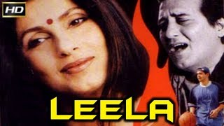 Leela 2002 - Dramatic Movie | Vinod Khanna, Deepa's Naval, Dimple Kapadia.