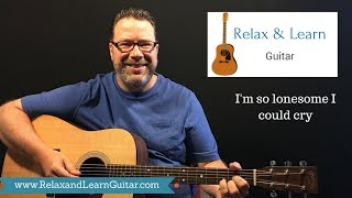 How to play I'm so lonesome I could cry