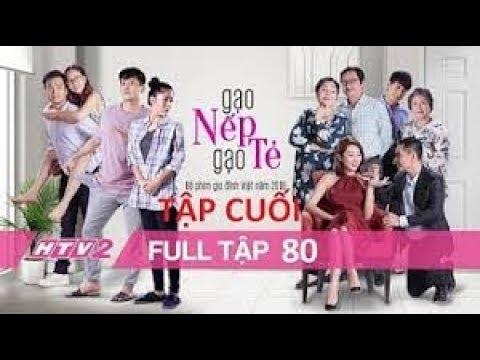 GẠO NẾP GẠO TẺ - Tập 80 (Tập Cuối) -Full | Phim gia đình Việt 2018
