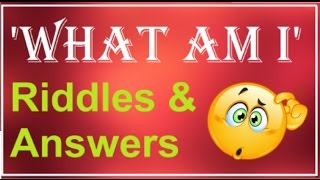 What Am I Riddles | Riddles And Answers