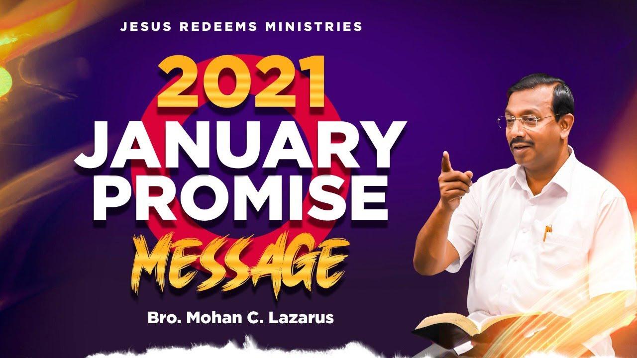 2021 புத்தாண்டு வாக்குத்தத்த செய்தி | January Promise Message | Bro. Mohan C Lazarus