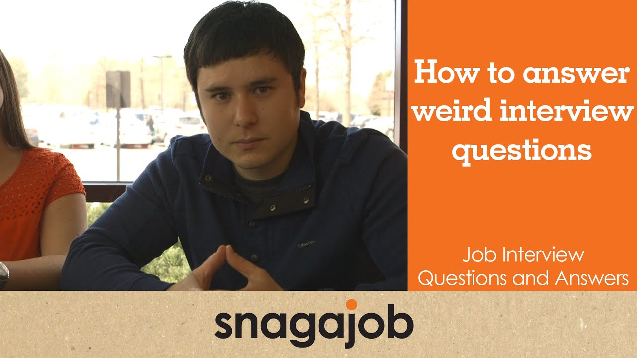 job interview questions and answers part how to answer weird job interview questions and answers part 14 how to answer weird job interview questions