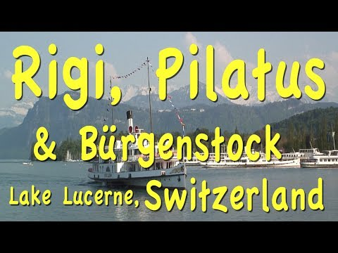Lucerne Excursions: Rigi, Bürgenstock, Pilatus, Switzerland