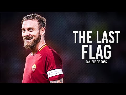 Daniele De Rossi - The Last Flag - Tackles, Skills & Goals - HD