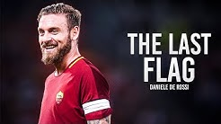Daniele De Rossi - Goodbye Daniele - Thank you for all - Tackles, Skills & Goals - HD