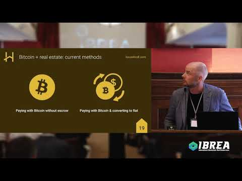 Using Bitcoin as Currency & Escrow for RE Purchases by Max Keidun - IBREA Europe Summit 2018