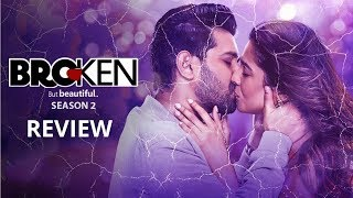 BROKEN BUT BEAUTIFUL Season 2 Full Episodes REVIEW | Vikrant Massey | Harleen Sethi | AltBalaji Zee5