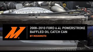 homepage tile video photo for 2008-2010 Ford 6.4L Powerstroke Baffled Oil Catch Can Kit Installation Guide by Mishimoto