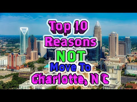 ✅Top 10 Reasons NOT to move to Charlotte, North Carolina. It's not terrible.