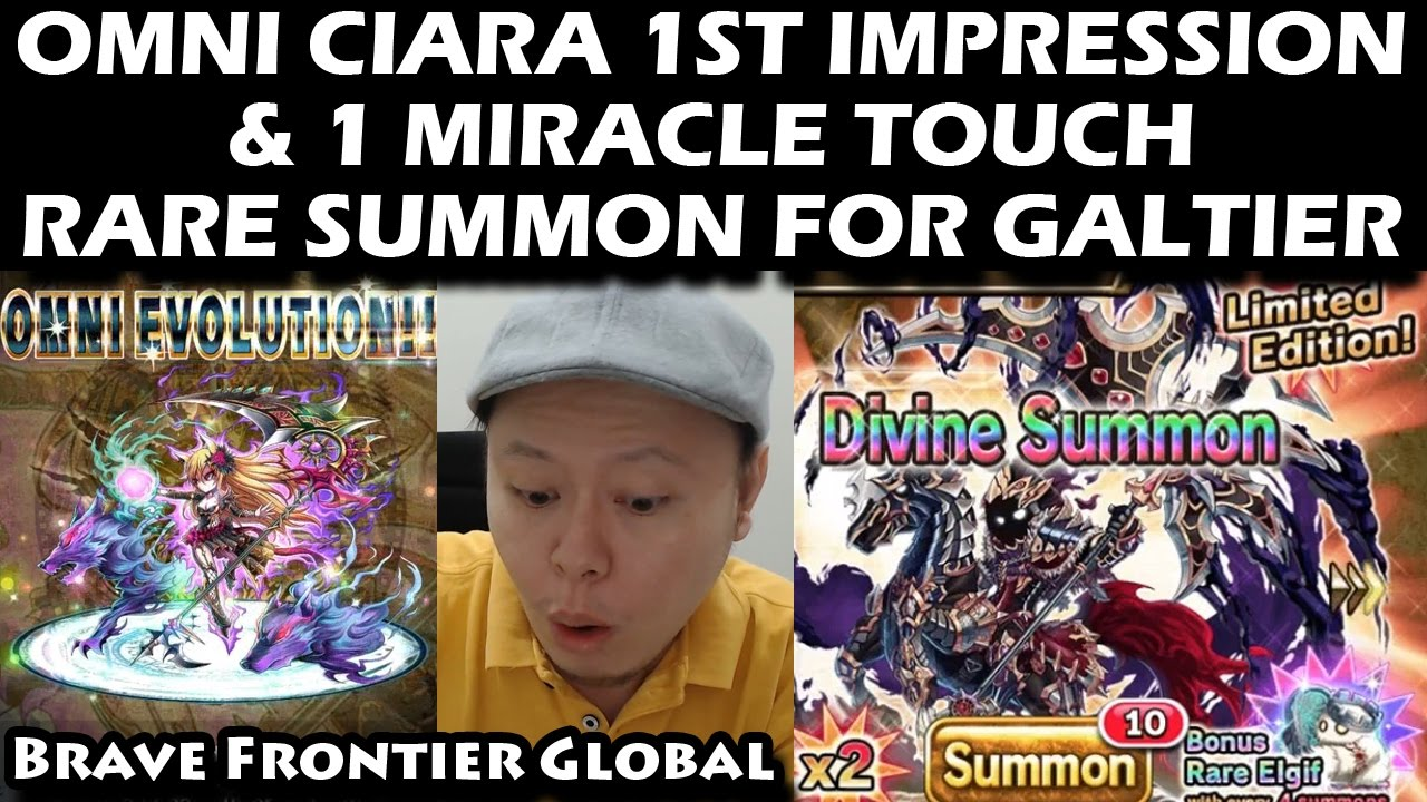 Omni Ciara 1st Impression & One Miracle Touch Rare Summon For Galtier  (Brave Frontier Global)