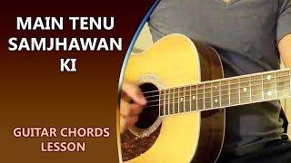 Main Tenu Samjhawan Ki Guitar Lesson - Humpty Sharma Ki Dulhania  || Musical Guruji