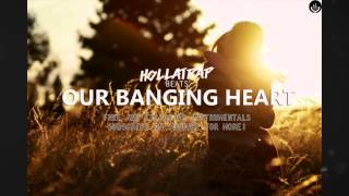 HollaTrap Beats   Our Banging Heart Free RnB Instrumental 2015