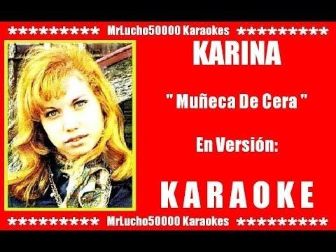 Karina - Muñeca De Cera ( KARAOKE DEMO Nº 01 )