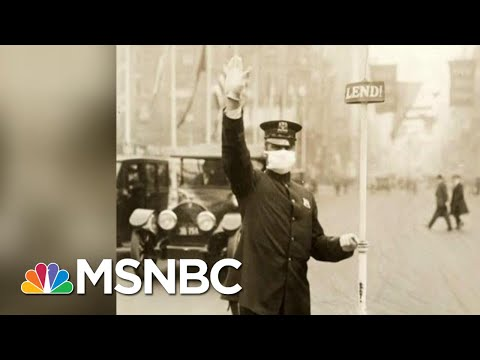 Trump's Covid-19 Failures Miss Key Lessons From 1918 Pandemic | The Beat With Ari Melber | MSNBC