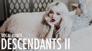 Dove Cameron's Vocal Range: Descendants 2 OST | E3 - G5 - D5