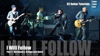 Part 7:  I Will Follow (U2 Guitar Tutorial) - Harmonics, Bridge and Outro