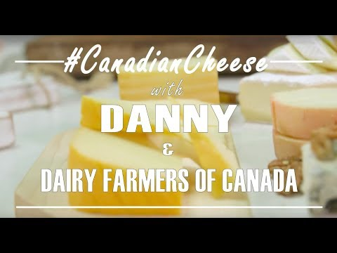 Danny's Cheese Board | Dairy Farmers of Canada