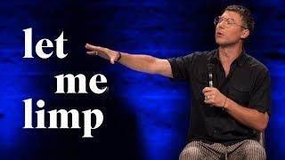 Let Me Limp // Judah Smith