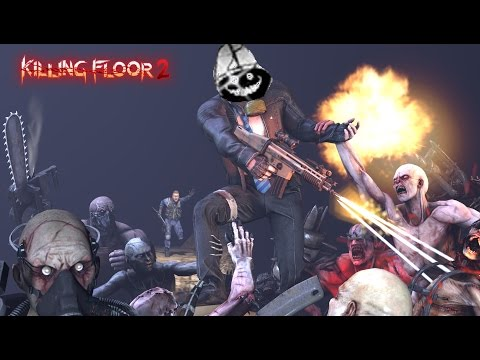 Killing Floor 2 // Prision  #BOOM B**ch GET OUT THE WAY XD |