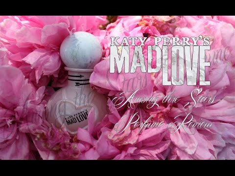 Katy Perry Mad Love Perfume Review 🌟 Among the Stars Perfume Reviews 🌟