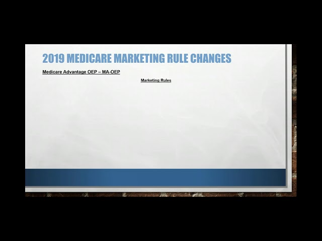 2018 12 20 11 29 Exclusive Webinar  New MA OEP Marketing Rules