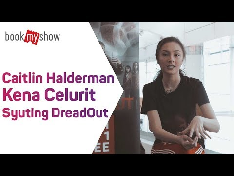 Caitlin Halderman Kena Celurit Syuting DreadOut - BookMyShow Indonesia