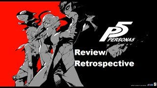 Atlus Game Review/Retrospective Part 2: Persona 5