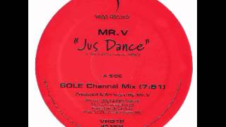 VR012 MR.V Jus Dance (SOLE Channel Mix)