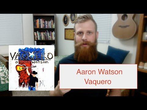 Aaron Watson - Vaquero | Reaction