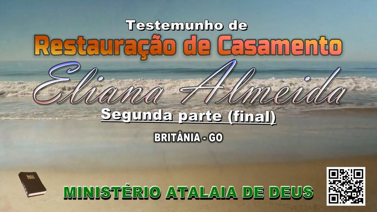 Testemunho de Restauração de Casamento de Eliana Almeida - final