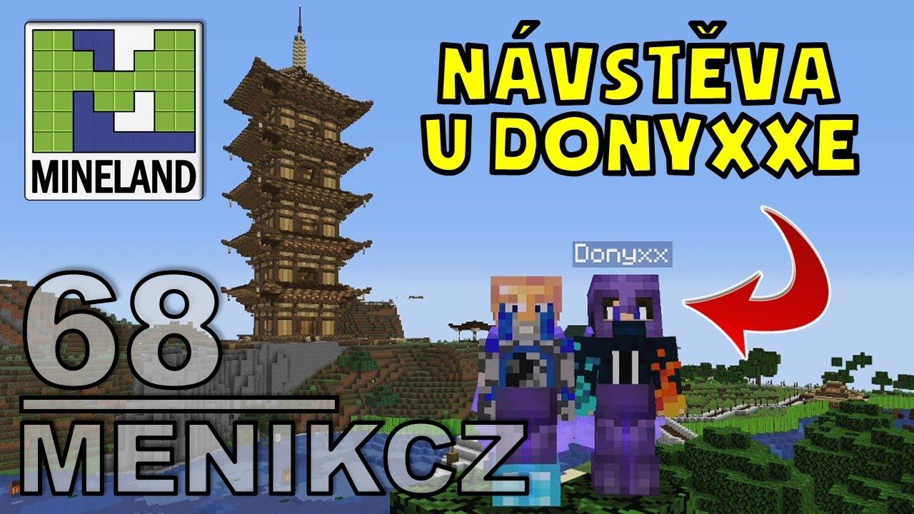 NÁVŠTĚVA U DONYXXE A MISTRA SIFU | Mineland | Menikcz, Donyxxcz | 68. díl | CZ/SK 720p60 HD