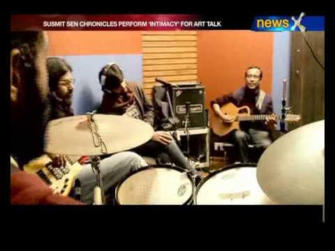 Art Talk - Susmit Sen Chronicles (Music Band)