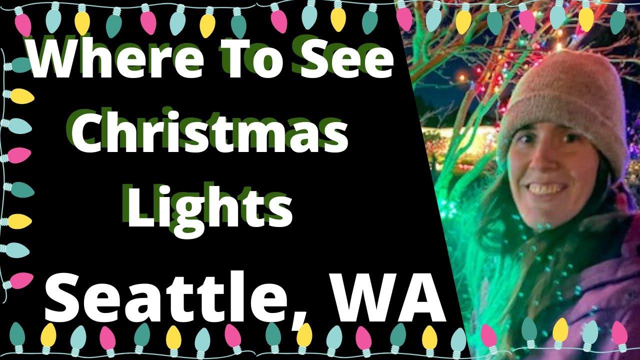 Christmas Lights: Seattle, Washington - Neighborhoods Where You Can See Free Lights!