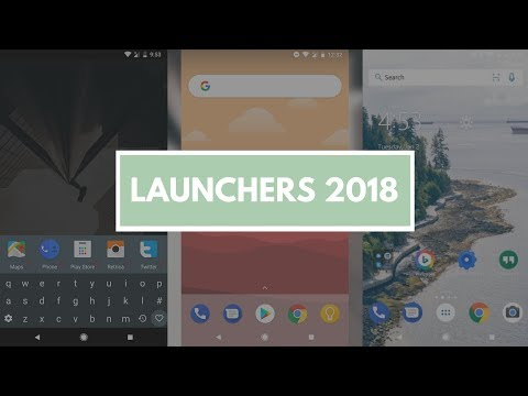 7 Best New Android Launchers 2018