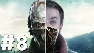 DUALITY | Dishonored 2 | Let