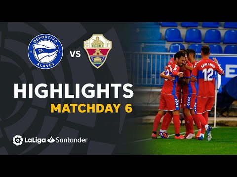 Alaves Elche Goals And Highlights