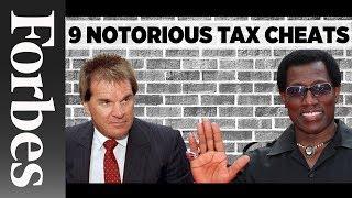 9 Notorious Tax Cheats