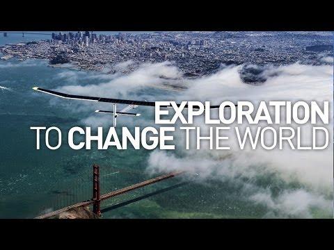 Solar Impulse: Exploration To Change The World