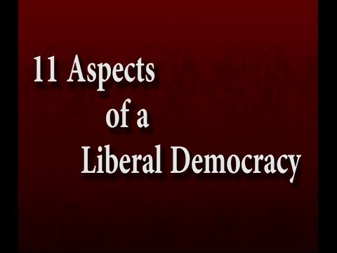 11 Aspects of a Liberal Democracy