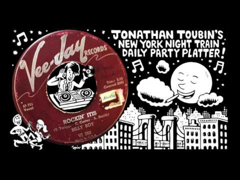 """Billy Boy Arnold ""Rockin'Itis"" (Vee-Jay, 1957): NY Night Train Party Platter"