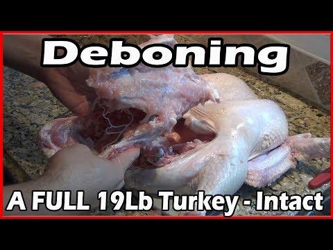 Deboning a 19 lb Whole Turkey - Intact