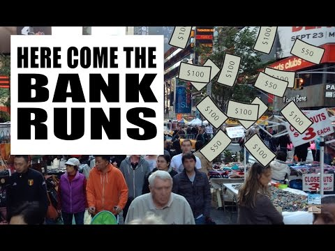 Here Come the BANK RUNS! Take Your Money Out of the Bank RIGHT NOW!