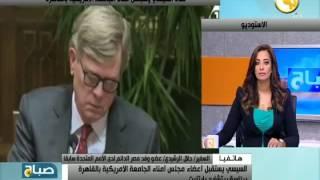 """فيديو.. رئيس الجامعة الأمريكية يشيد بالمصريين: """"يتمحور حوله شعوب المنطقة"""""""