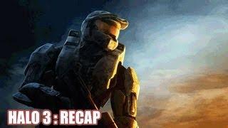 Halo 3 : Recap Resolved
