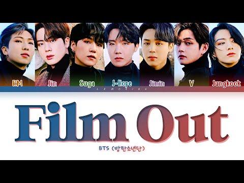BTS Film out Lyrics (방탄소년단/防弾少年団 Film out 日本語字幕 가사) [Color Coded Lyrics/Kan/Rom/Eng]