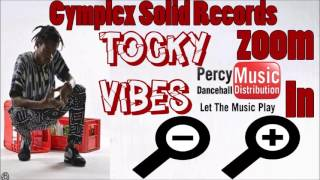 Download Tocky Vibes - Zoom In (Cymplex Solid Records) July2017 MP3 song and Music Video