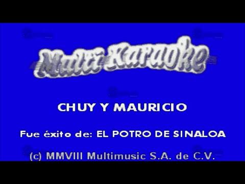 Chuy Y Mauricio