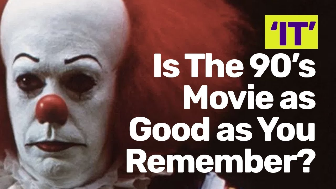 Is The 90s It Movie With Tim Curry As Good As You Remember